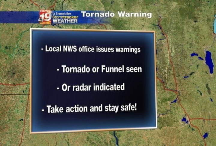 When a Tornado Warning is issued, take immediate action